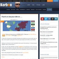 Faut-il un visa pour aller en .... « Korben Korben