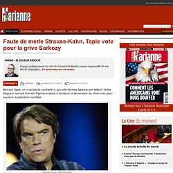 Faute de merle Strauss-Kahn, Tapie vote pour la grive Sarkozy