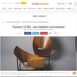 Fauteuil design : réédition fauteuil 12 Bis de Charles Godillon - 27/01/17