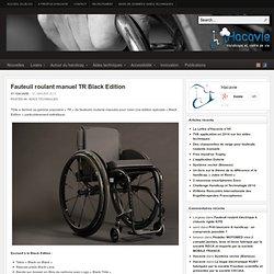 Fauteuil roulant manuel TR Black Edition