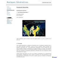 Fauteuils Branchés - Musiques Génératives