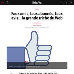 Faux amis, faux abonnés, faux avis… la grande triche du Web