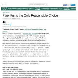 Faux Fur is the Only Responsible Choice