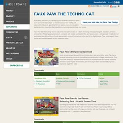 Faux Paw the Techno Cat — ikeepsafe.org