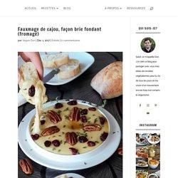 Fauxmage de cajou végétalien, façon brie fondant (fromagé) - Vegan Dan
