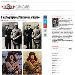 Fauxtographie : l'Histoire manipulée