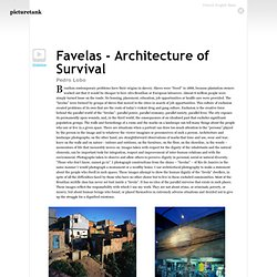 LOP Favelas - Architecture of Survival