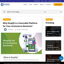 Why Shopify is Favorable Platform for eCommerce Business?