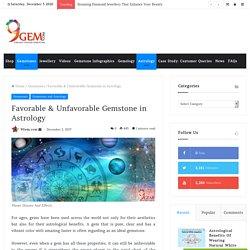 Favorable & Unfavorable Gemstones in Astrology