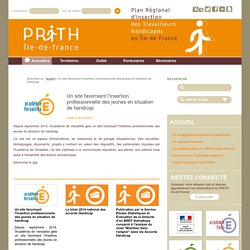 Un site favorisant l'insertion professionnelle des jeunes en situation de handicap - PRITH IDF
