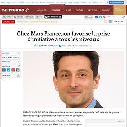 Chez Mars France, on favorise la prise d'initiative àtous les niveaux