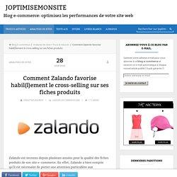 Comment Zalando favorise habil(l)ement le cross-selling sur ses fiches produits -joptimisemonsite