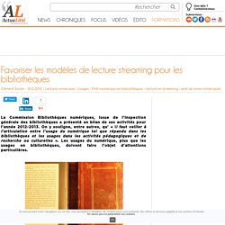 Favoriser les modèles de lecture streaming pour les bibliothèques