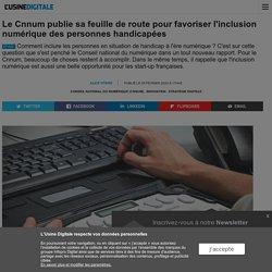 Le Cnnum publie sa feuille de route pour favoriser l'inclusion numérique des personnes handicapées