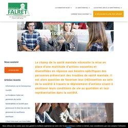 Favoriser l'innovation – La Fondation FALRET