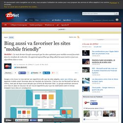 "Bing aussi va favoriser les sites ""mobile friendly"""