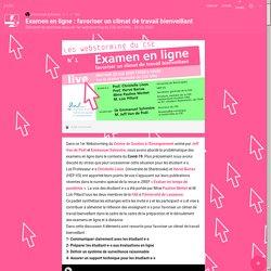 Examen en ligne : favoriser un climat de travail bienveillant