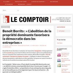 Benoît Borrits : «L'abolition de la propriété dominante favorisera la démocratie dans les entreprises»