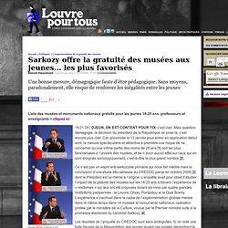 Sarkozy offre la gratuité des musées aux jeunes... les plus favorisés