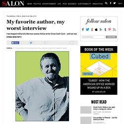 My favorite author, my worst interview