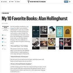 My 10 Favorite Books: Alan Hollinghurst