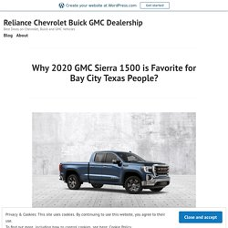 Why 2020 GMC Sierra 1500 is Favorite for Bay City Texas People?