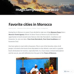 Get Best Tour Operator of Morocco - MagicLampTours