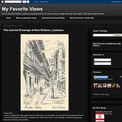Pen and Ink Drawings of New Orleans, Louisiana