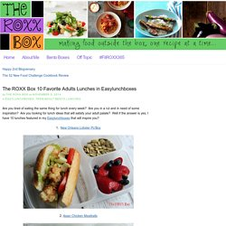 The ROXX Box 10 Favorite Adults Lunches in Easylunchboxes — The ROXX Box