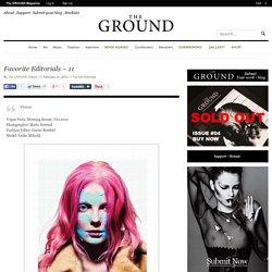 Favorite Editorials - 11 - The GROUND Magazine