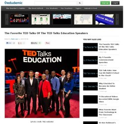 The Favorite TED Talks Of The TED Talks Education Speakers