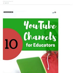 10 Favorite Educational YouTube Channels