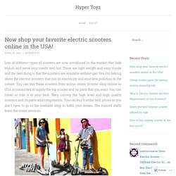 Now shop your favorite electric scooters online in the USA!