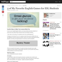 5 of My Favorite English Games for ESL Students