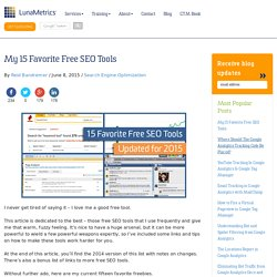 My 15 Favorite Free SEO Tools (2015)