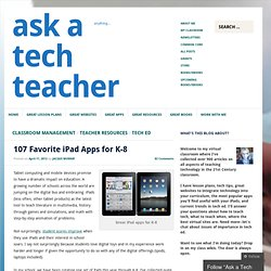 107 Favorite iPad Apps for K-8