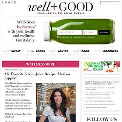 My Favorite Green Juice Recipe: Marissa Lippert