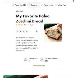 My Favorite Paleo Zucchini Bread - Paleo Grubs