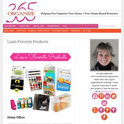 Lisa's Favorite Products - Organize 365