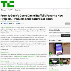 From A Geek's Geek: Daniel Raffel's Favorite New Projects, Produ