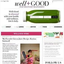 My Favorite Green Juice Recipe: Karina Smirnoff
