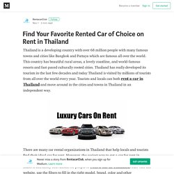 Find Your Favorite Rented Car of Choice on Rent in Thailand