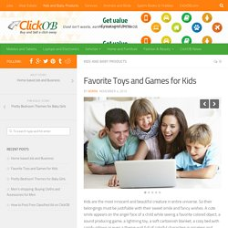 Favorite Toys and Games for Kids