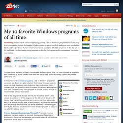 My 10 favorite Windows programs of all time