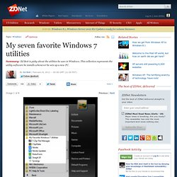 My seven favorite Windows 7 utilities