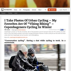 "I Take Photos Of Urban Cycling – My Favorites Are Of ""Viking Biking"" – Copenhageners Cycling In Winter"