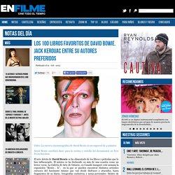 Los 100 libros favoritos de David Bowie. Jack Kerouac entre su autores preferidos