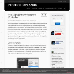 Mis 10 plugins favoritos para Photoshop