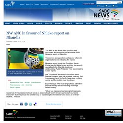 NW ANC in favour of Nhleko report on Nkandla:Saturday 6 June 2015