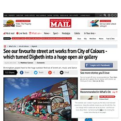 See our favourite street art works from City of Colours - which turned Digbeth into a huge open air gallery